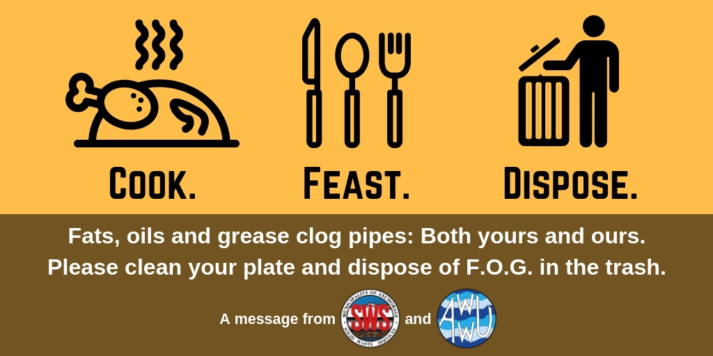 Cook. Feast. Dispose. Put fats, oils and grease in the trash.